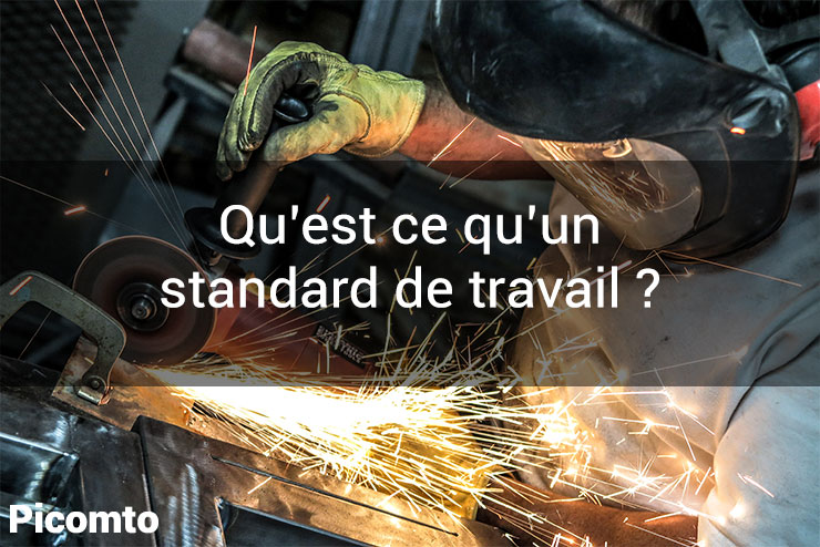 Qu'est ce qu'un standard de travail ?