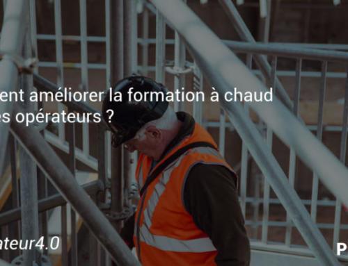 Comment améliorer la formation à chaud pour les opérateurs ?
