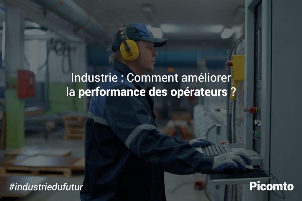 Comment améliorer la performance des opérateurs ?
