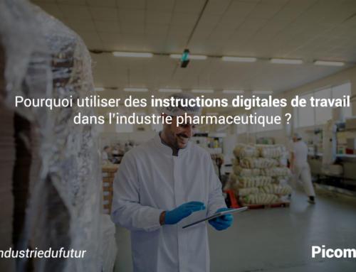 Pourquoi utiliser des instructions digitales de travail dans l'industrie pharmaceutique ?