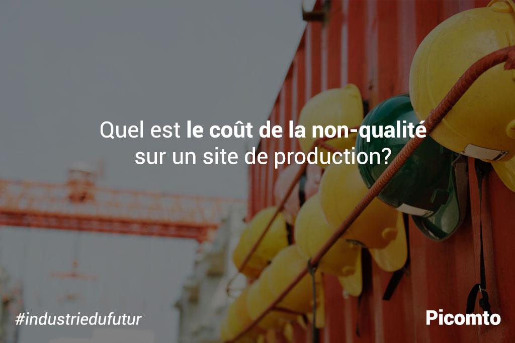 Quel est le cout de la non-qualité sur un site de production ?