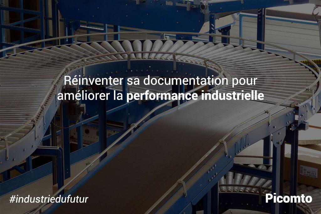 Réinventez votre documentation pour améliorer votre performance industrielle