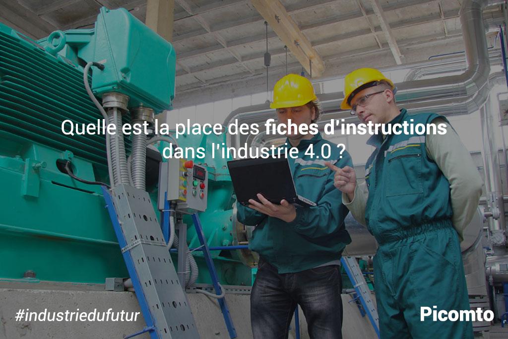 Quelle est la place des fiches d'instructions dans l'industrie 4.0 ?