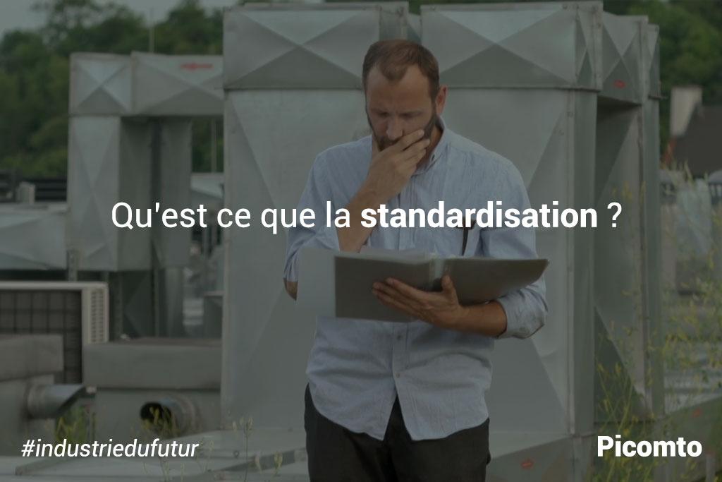 Qu'est-ce que la standardisation ?