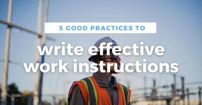 How to write effective work instructions ?