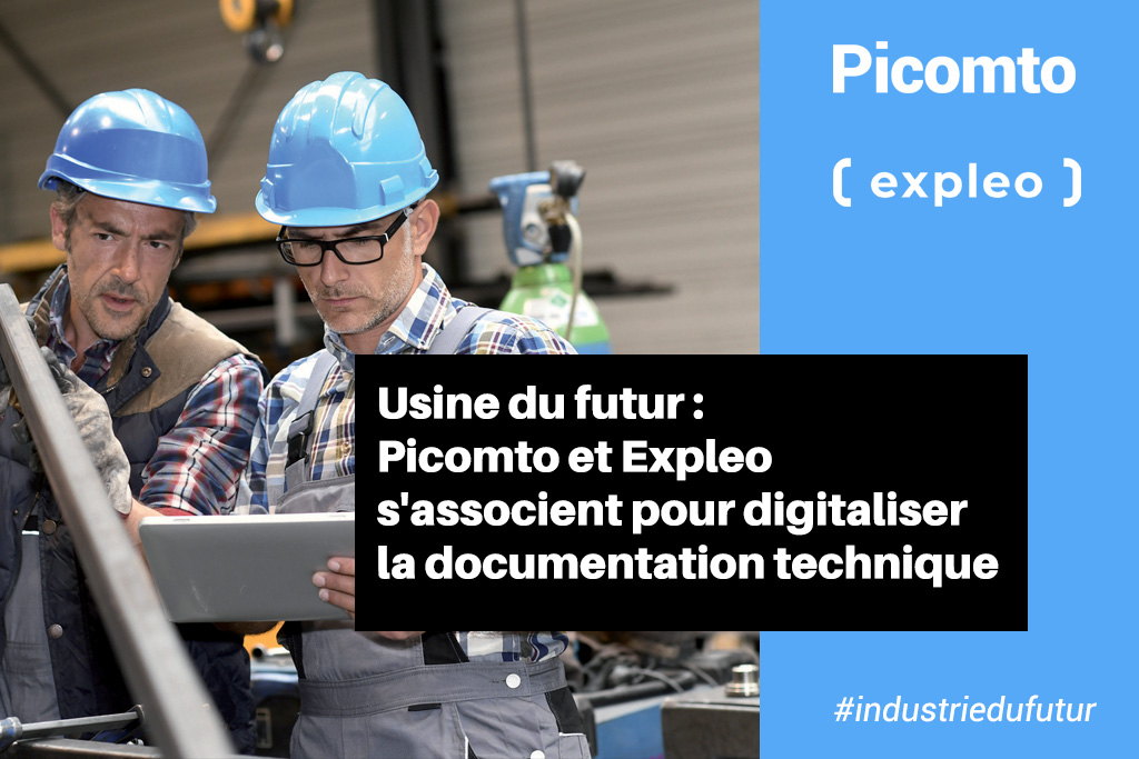 Usine du futur : Expleo et Picomto s'associe pour digitaliser la documentation technique