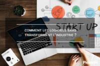 Comment les logiciels SaaS transforment l'industrie ?