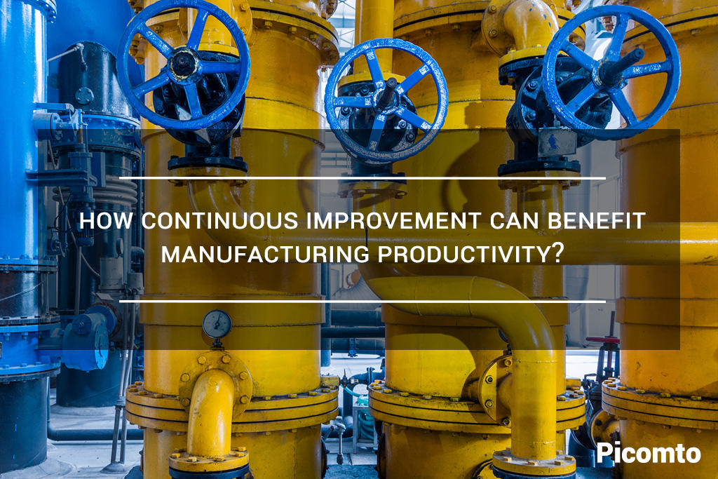 How continuous improvement can benefit manufacturing productivity?