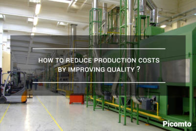 How to Reduce production costs by improving quality ?