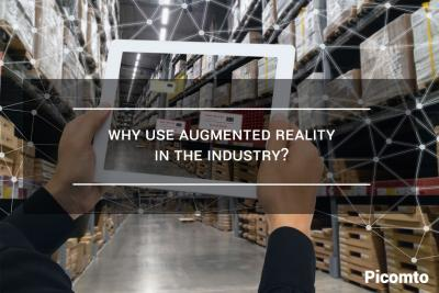 Why use Augmented Reality in the industry?