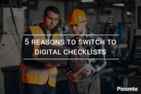 5 reasons to switch to digital checklists