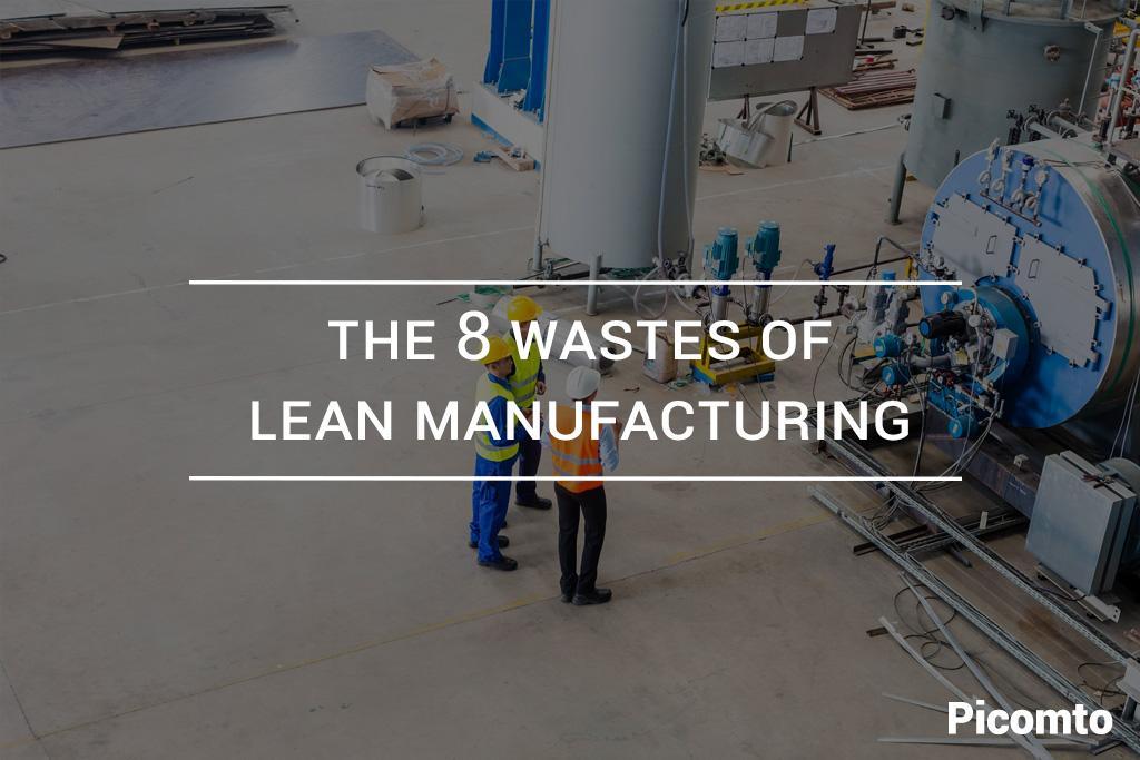 Die 8 Verschwendungen von Lean Manufacturing