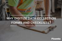 Why digitize data collection forms and checklists?