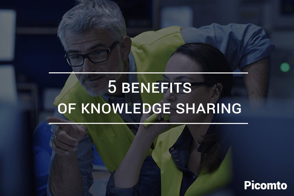 5 benefits of knowledge sharing in the industry