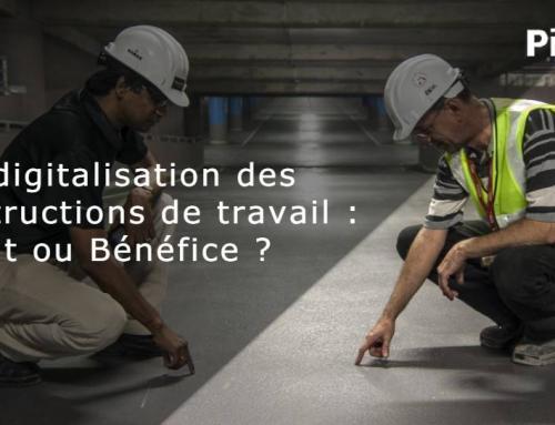 La digitalisation des instructions de travail : Coût ou Bénéfice ?