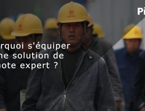 Pourquoi s'équiper d'une solution de Remote Expert ?