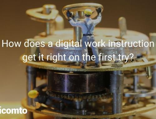 How does a digital work instruction get it right on the first try?