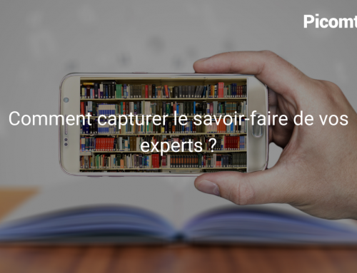 Comment capturer le savoir-faire de vos experts ?